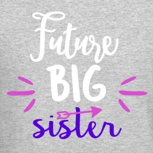 Future big sister - Crewneck Sweatshirt