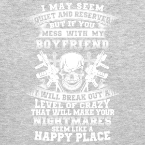If you mess with my boyfriend I will break out - Crewneck Sweatshirt