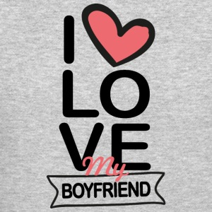 I love my Boyfriend - Crewneck Sweatshirt