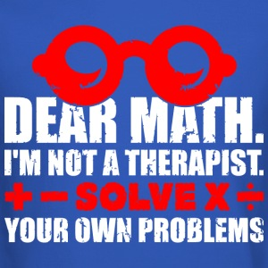 Dear math Ia m not a therapist Solve your own - Crewneck Sweatshirt