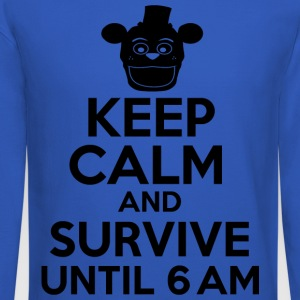 Keep Calm And Survive Until 6 AM T Shirt - Crewneck Sweatshirt