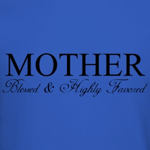 MOTHER: Blessed & Highly Favored - Crewneck Sweatshirt