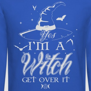 Yes I'm a Witch get over it - Crewneck Sweatshirt