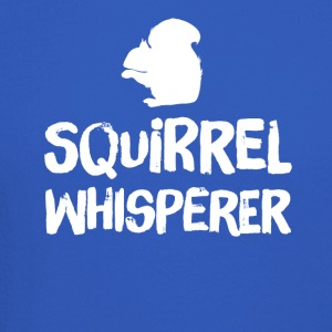 squirrel whisperer - Crewneck Sweatshirt