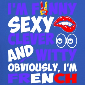 Im Funny Sexy Clever And Witty Im French - Crewneck Sweatshirt