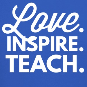 Love. Inspire. Teach. - Crewneck Sweatshirt
