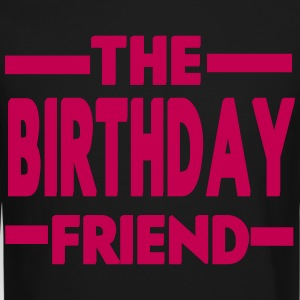 The Birthday Friend - Crewneck Sweatshirt