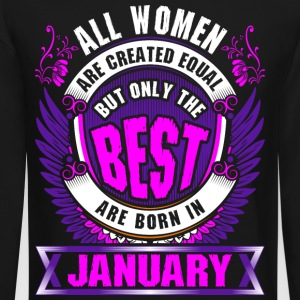 All Women Created Equal But Best Born In January - Crewneck Sweatshirt