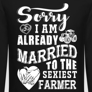 Sorry I am already Farmer T Shirts - Crewneck Sweatshirt