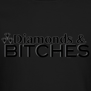 DIAMONDS & BITCHES - Crewneck Sweatshirt