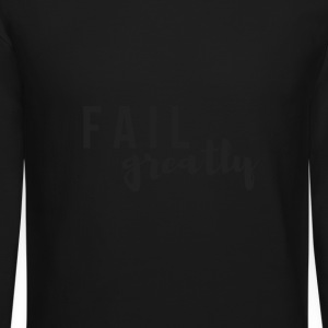 FAIL_greatly_BLACK - Crewneck Sweatshirt
