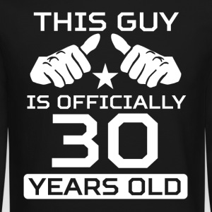 This Guy Is 30 Years Funny 30th Birthday - Crewneck Sweatshirt