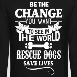 Rescue Dogs Save Lives Shirt - Crewneck Sweatshirt