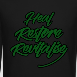 Heal, Restore, Revitalise! - Crewneck Sweatshirt