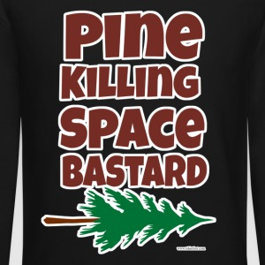 Pine Killing Space Bastard - Crewneck Sweatshirt