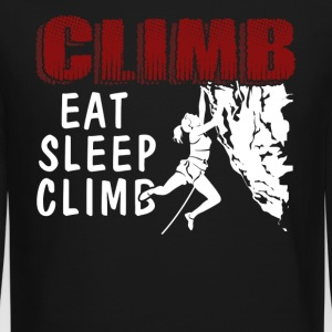 EAT SLEEP CLIMB SHIRT - Crewneck Sweatshirt