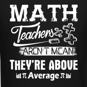 Math Teachers Shirt - Crewneck Sweatshirt