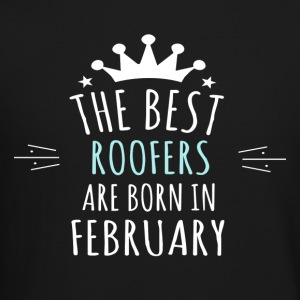 Best ROOFERS are born in february - Crewneck Sweatshirt