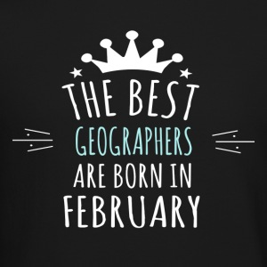 Best GEOGRAPHERS are born in february - Crewneck Sweatshirt