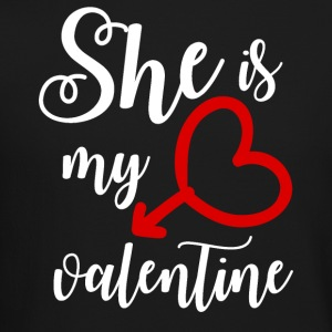 She is my Valentine - Crewneck Sweatshirt