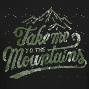 Take me to the mountains - Crewneck Sweatshirt