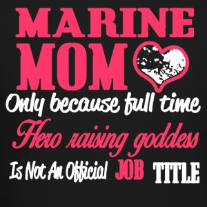 MARINE MOM SHIRT - Crewneck Sweatshirt