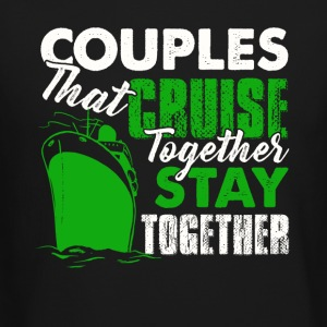 Couples Cruise Together Shirt - Crewneck Sweatshirt