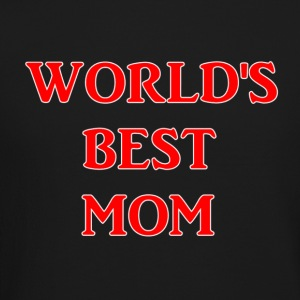 WORLD S BEST MOM - Crewneck Sweatshirt