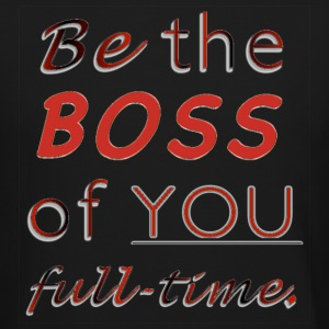 Be the BOSS of YOU full-time - Crewneck Sweatshirt