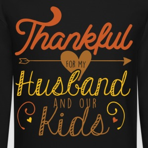 Thankful for my Husband and our kids - Crewneck Sweatshirt