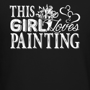 Girl Loves Painting Shirt - Crewneck Sweatshirt