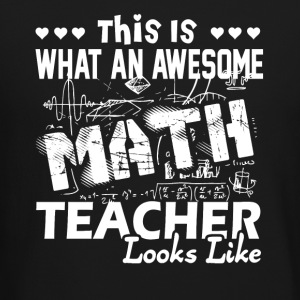 Awesome Math Teacher Shirt - Crewneck Sweatshirt