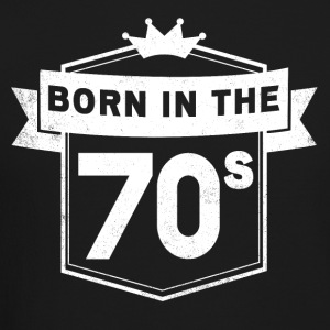 BORN IN THE 70S - Crewneck Sweatshirt