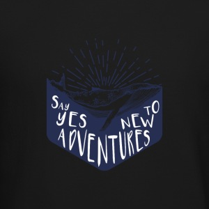 Adventure - Say yes to new adventure Products - Crewneck Sweatshirt