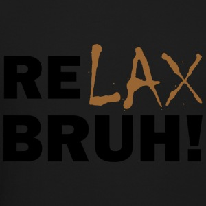RELAX BRUH! for Light Colors - Crewneck Sweatshirt