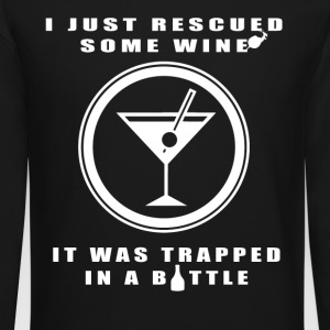 I Just Rescued Some Wine T Shirt - Crewneck Sweatshirt