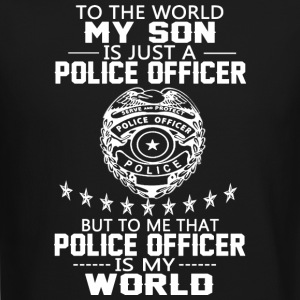 MY SON IS POLICE OFFICER T Shirt - Crewneck Sweatshirt