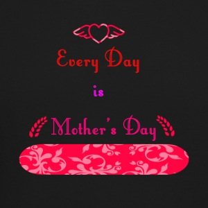 Every Day is Mothers Day - Crewneck Sweatshirt
