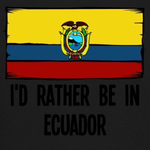 I'd Rather Be In Ecuador - Crewneck Sweatshirt