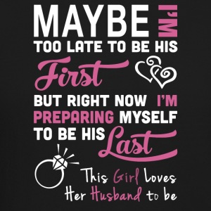 I may not be his first - Crewneck Sweatshirt
