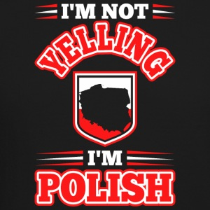 Im Not Yelling Im Polish - Crewneck Sweatshirt
