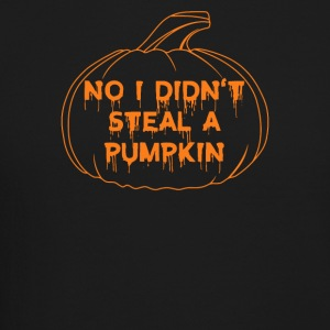Halloween No I Did not Steal A Pumpkin - Crewneck Sweatshirt