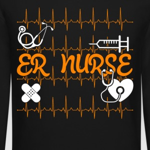 ER NURSE TEE SHIRT - Crewneck Sweatshirt