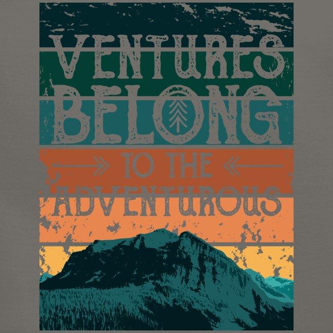Ventures Belong To The Adventurous || VAN LIFE