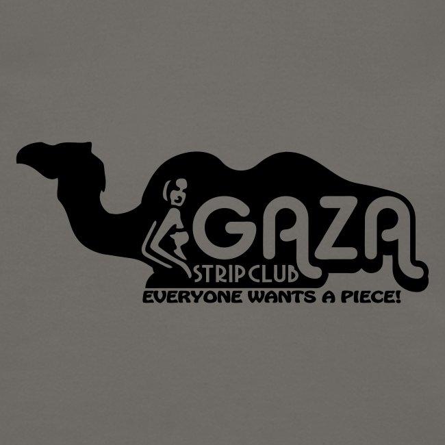 Gaza Strip Club - Everyone Wants A Piece!