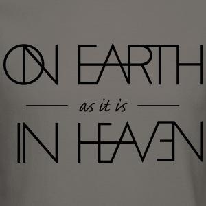 On Earth as it is in Heaven - Crewneck Sweatshirt