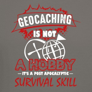 Geocaching is Not A Hobby Shirt - Crewneck Sweatshirt