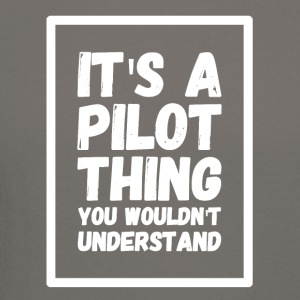 It's a pilot thing you wouldn't understand - Crewneck Sweatshirt
