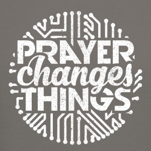 Prayer Changes Things - Crewneck Sweatshirt