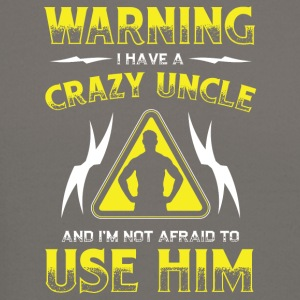 Warning Crazy Uncle! Funny! - Crewneck Sweatshirt